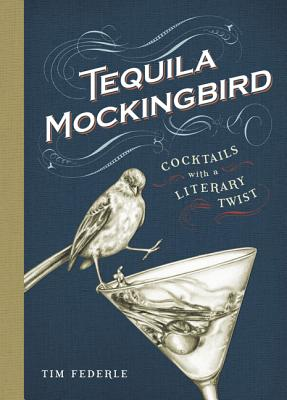 Tequila Mockingbird - Federle, Tim