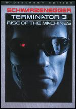 Terminator 3: Rise of the Machines [WS] [With Terminator 4 Movie Cash] - Jonathan Mostow
