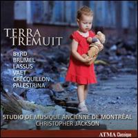 Terra Tremuit - Studio de Musique Ancienne de Montréal (choir, chorus); Christopher Jackson (conductor)