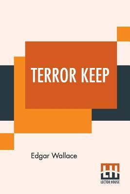 Terror Keep - Wallace, Edgar