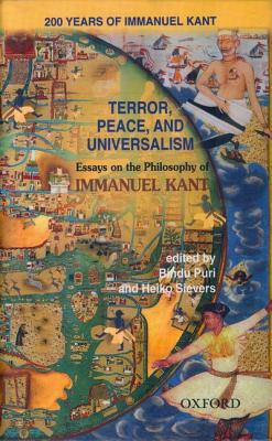 Terror, Peace, and Universalism: Essays on the Philosophy of Immanuel Kant - Puri, Bindu (Editor)