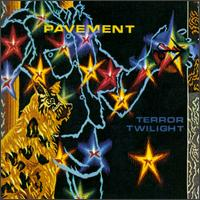 Terror Twilight - Pavement