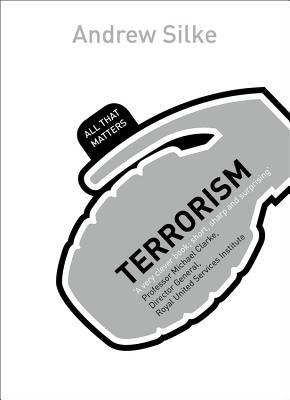 Terrorism - Silke, Andrew