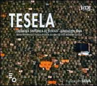 Tesela - Solistas De Txalaparta, Oreka Tx; Euskadiko Orkestra Sinfonikoa