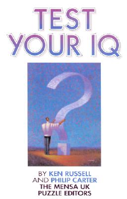 Test Your IQ - Russell, Ken, and Carter, Philip