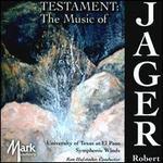 Testament: The Music of Robert Jager