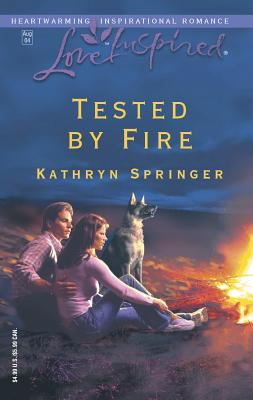 Tested by Fire - Springer, Kathryn