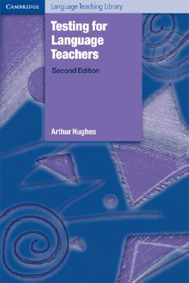 Testing for Language Teachers - Hughes, Arthur