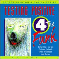 Testing Positive - George Clinton