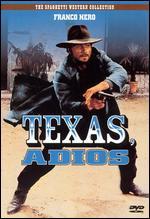 Texas, Adios - Ferdinando Baldi