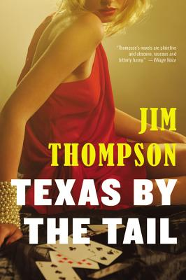 Texas by the Tail - Thompson, Jim