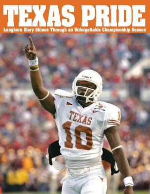 Texas Pride: Longhorn Glory Shines Through an Unforgettable Championship Season - Triumph Books, and Funk, Joe (Editor)