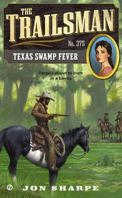 Texas Swamp Fever - Sharpe, Jon