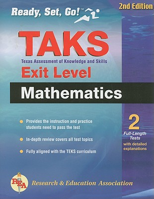 Texas TAKS Exit-Level Mathematics - The Editors of Rea