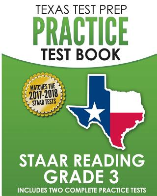 Texas Test Prep Practice Test Book Staar Reading Grade 3 - Test Master Press Texas
