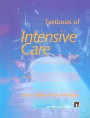 Textbook of Intensive Care - Goldhill, David R (Editor), and Withington, P Stuart (Editor)