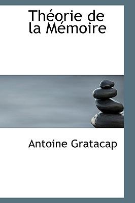 Th Orie de La M Moire - Gratacap, Antoine