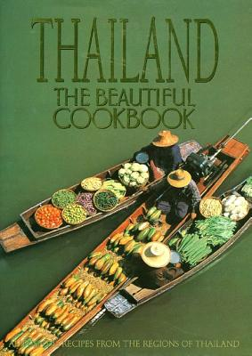 Thailand: The Beautiful Cookbook - Poladitmontri, Panurat, and Lew, Judy