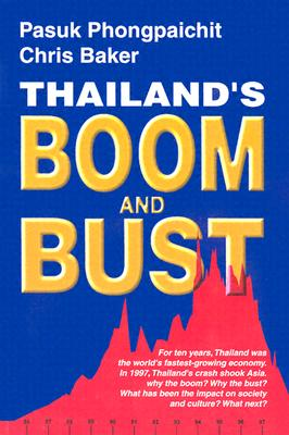 Thailand's Boom and Bust: Revised Edition - Phongpaichit, Pasuk