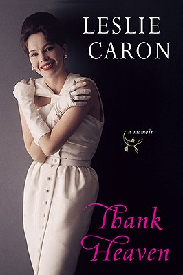 Thank Heaven - Caron, Leslie