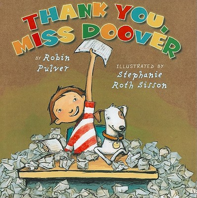 Thank You, Miss Doover - Pulver, Robin, and Sisson, Stephanie Roth (Illustrator)