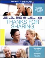 Thanks for Sharing [Includes Digital Copy] [Blu-ray] - Stuart Blumberg