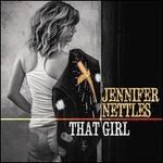 That Girl - Jennifer Nettles