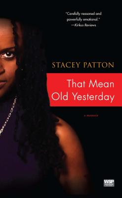 That Mean Old Yesterday - Patton, Stacey
