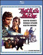 That'll Be the Day [Blu-ray]