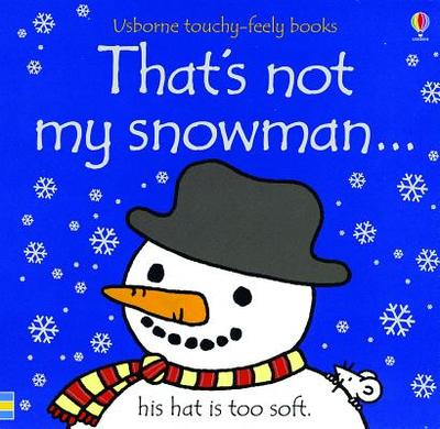 That's Not My Snowman... - Watt, Fiona
