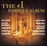 The #1 Baroque Album - Academy of Ancient Music; Alastair Hussain (treble); Andreas Scholl (tenor); Barbara Bonney (soprano);...
