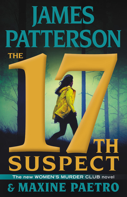 The 17th Suspect - Patterson, James, and Paetro, Maxine