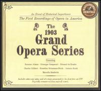The 1903 Grand Opera Series - Anton van Rooy (baritone); Antonio Scotti (baritone); Charles Adams Prince (piano); Charles Gilibert (baritone);...