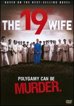 The 19th Wife - Rod Holcomb