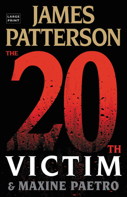 The 20th Victim - Patterson, James, and Paetro, Maxine