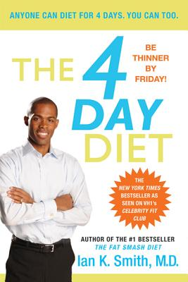 The 4 Day Diet - Smith, Ian K