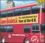 The 40th Anniversary Tour of the U.K. - Dave Brubeck