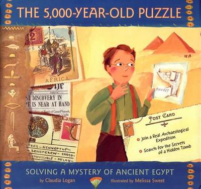 The 5,000-Year-Old Puzzle: Solving a Mystery of Ancient Egypt - Logan, Claudia