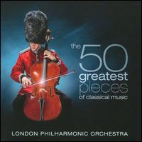 The 50 Greatest Pieces of Classical Music - Finghin Collins (piano); London Chorus (choir, chorus); London Philharmonic Choir (choir, chorus);...
