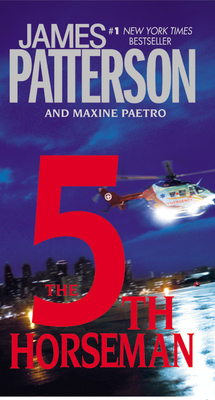 The 5th Horseman - Patterson, James, and Paetro, Maxine