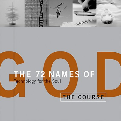 The 72 Names of God: Technology for the Soul - Berg, Yehuda, and Berg, Rav Yehuda (Foreword by)