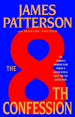 The 8th Confession - Patterson, James, and Paetro, Maxine