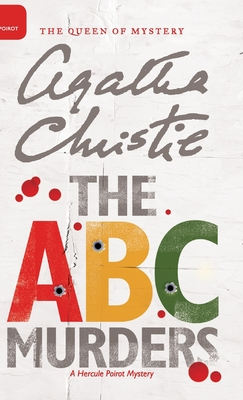 The A.B.C. Murders - Christie, Agatha, and Mallory (DM) (Editor)