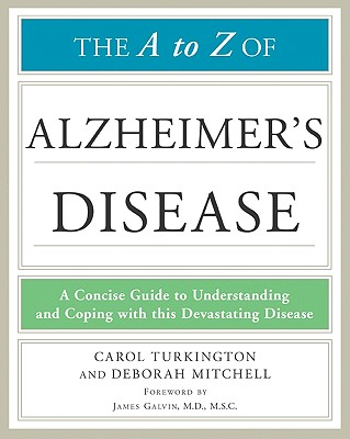 The A to Z of Alzheimer's Disease - Turkington, Carol