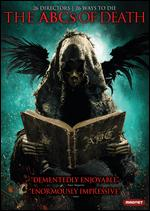 The ABCs of Death - Adam Wingard; Adrían García Bogliano; Anders Morgenthaler; Andrew Traucki; Angela Bettis; Banjong Pisanthanakun;...
