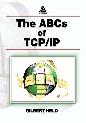 The ABCs of TCP/IP - Held, Gilbert