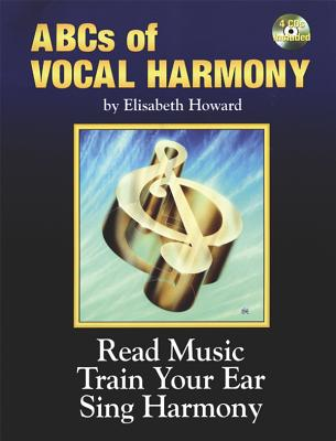 The ABCs of Vocal Harmony: Book & 4 CDs - Howard, Elisabeth