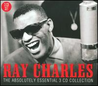 The Absolutely Essential 3 CD Collection - Ray Charles
