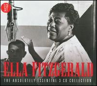 The Absolutely Essential 3CD Collection - Ella Fitzgerald