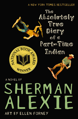 The Absolutely True Diary of a Part-Time Indian - Alexie, Sherman